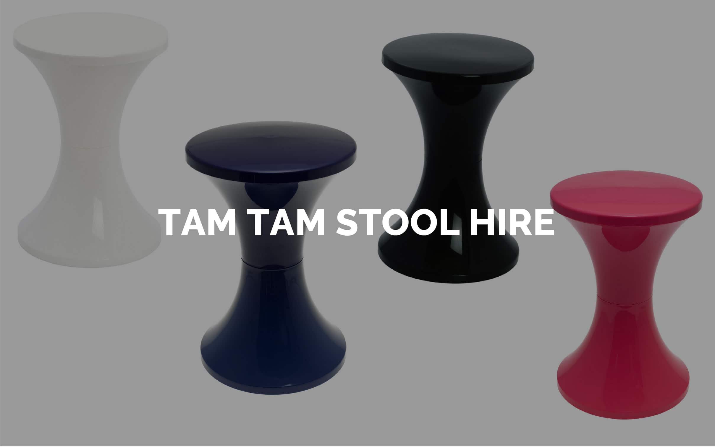Tam Tam Stool Hire