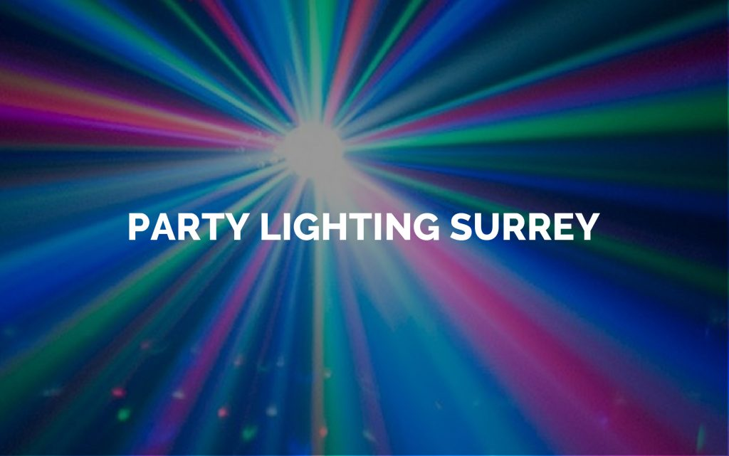 Party lighting for hire in Surrey